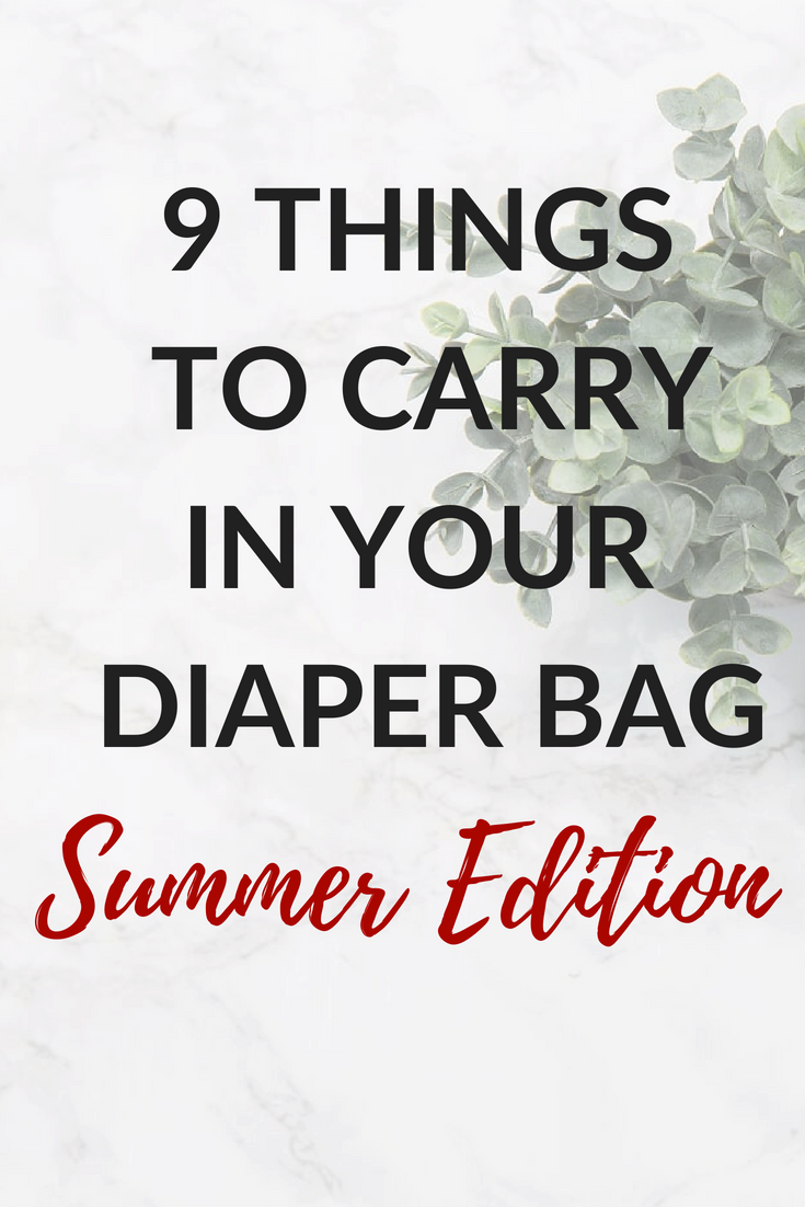 9 Things To CarryIn Your Diaper Bag.png