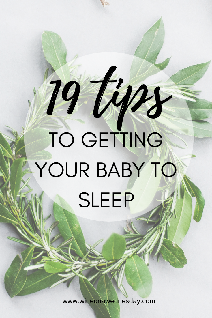 19 Tips For Getting Your Baby To Sleep