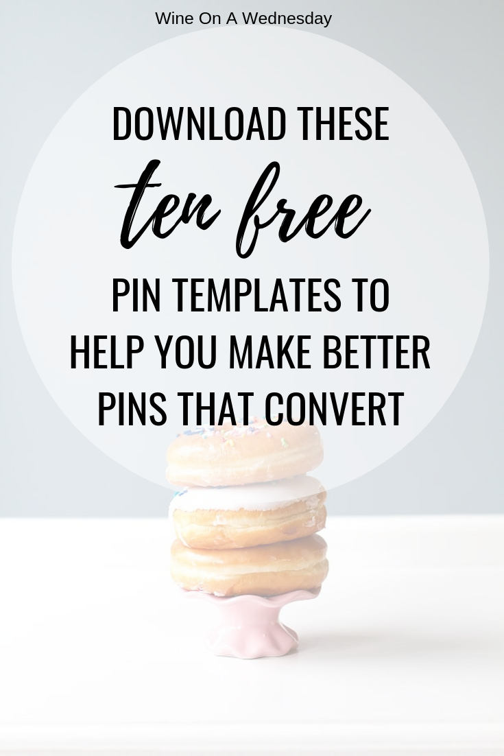10 free pin templates to help slay the pinterest world