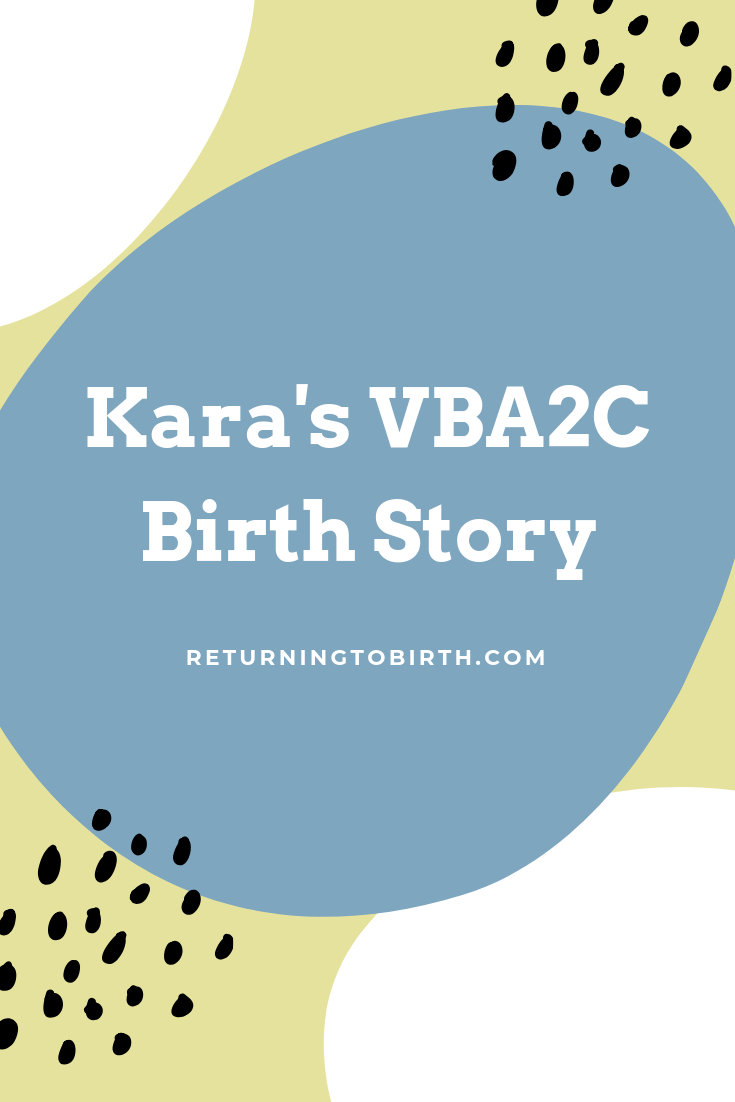 Kara dreamed of having a vaginal birth. She drove 2 hours to see a supportive provider who helped her realize her dream of having her VBA2C (vaginal birth after 2 cesareans). Read her birth story and all the little moments she celebrated along the way! #VBAC #childbirth #birthstory