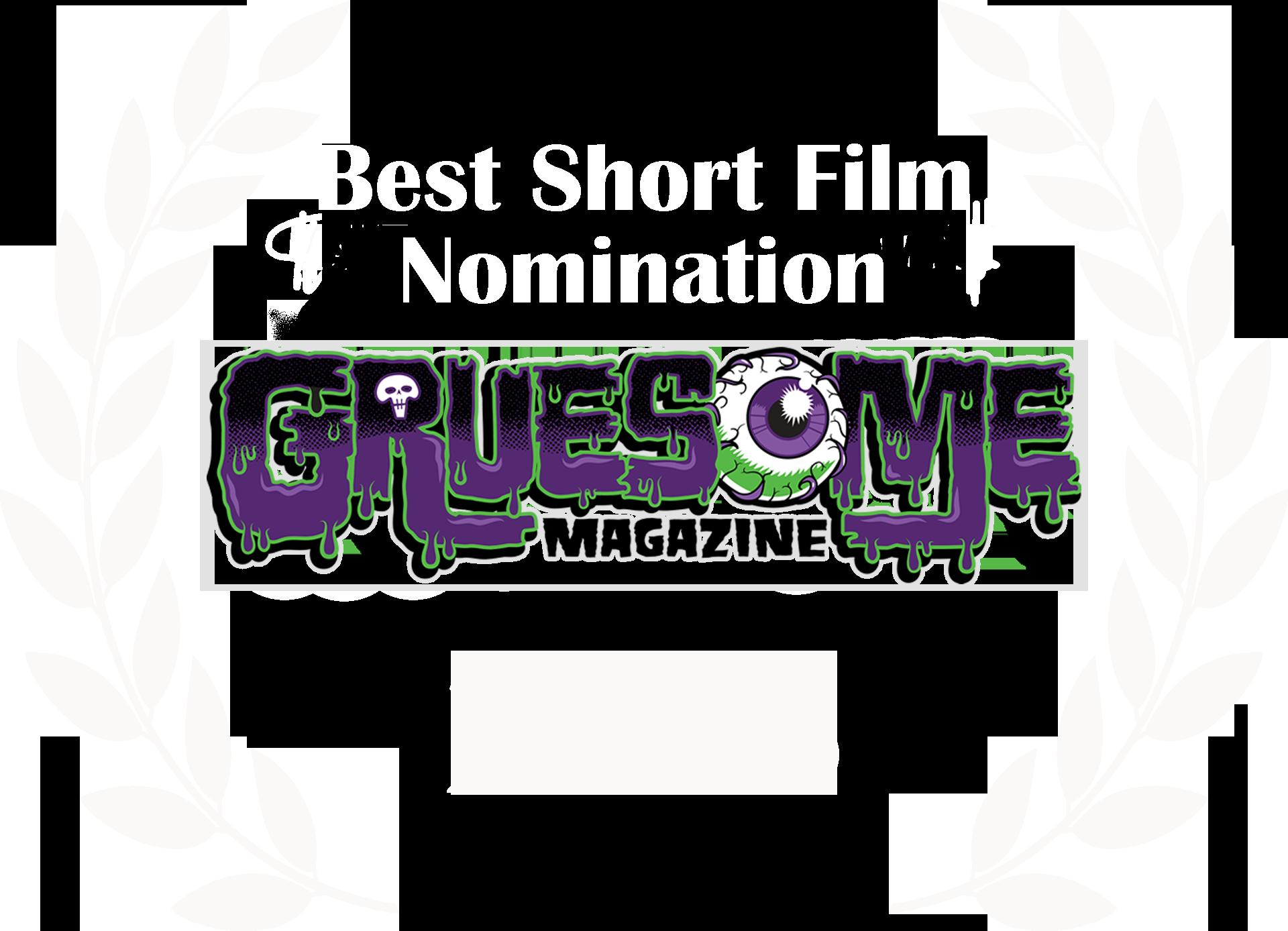 Greusome Magazine best short nom 2018.png