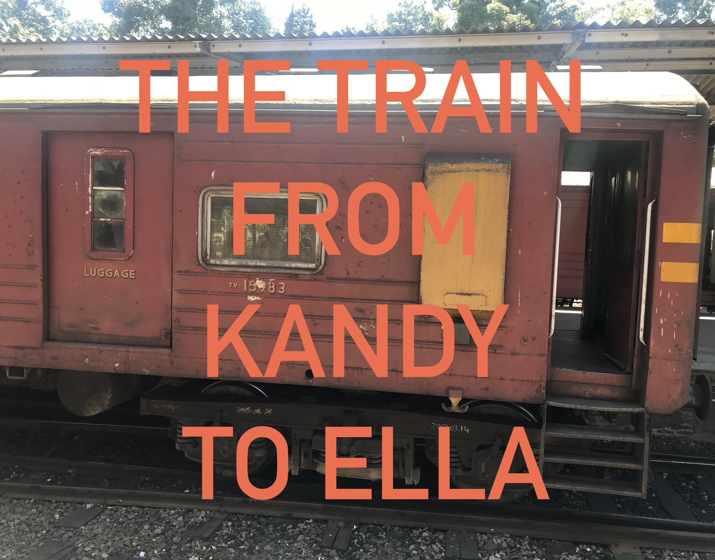 The Train from Kandy to Ella
