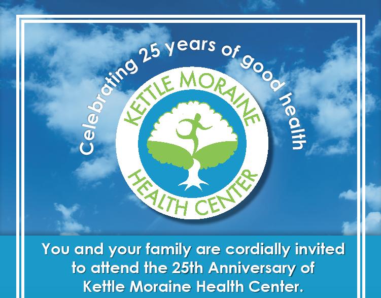 Kettle Moraine Health Center 25th Year Anniversary