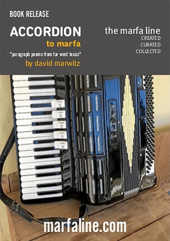 ACCORDION to marfa - by david marwitz