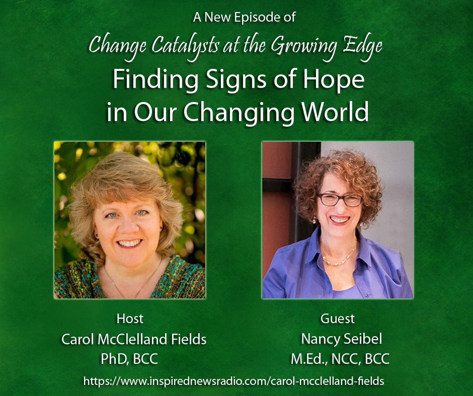 Change Catalyst at the Growing Edge - Finding Signs of Hope - Episode 1.jpg