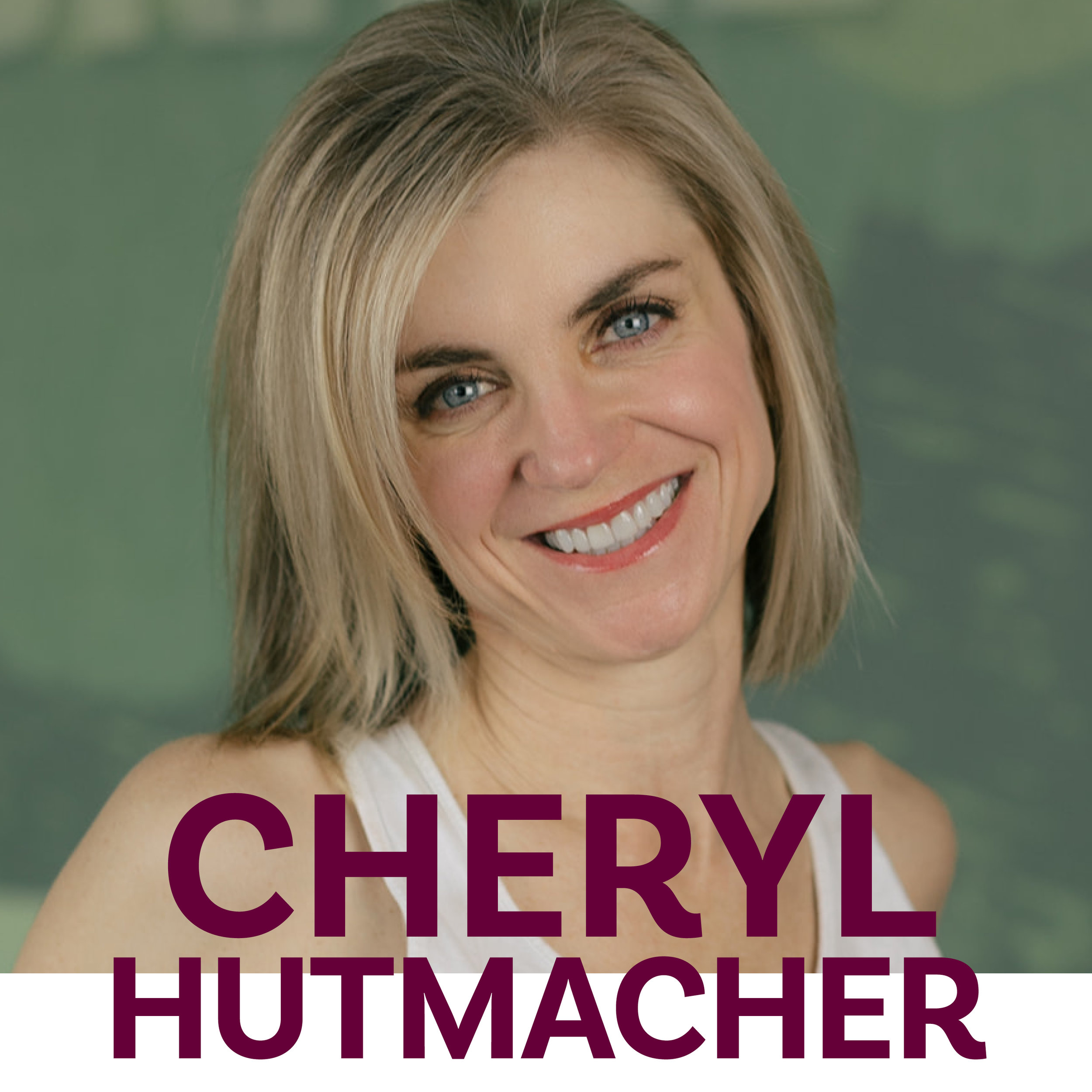 CHERYL HUTMACHER  Bio coming soon!