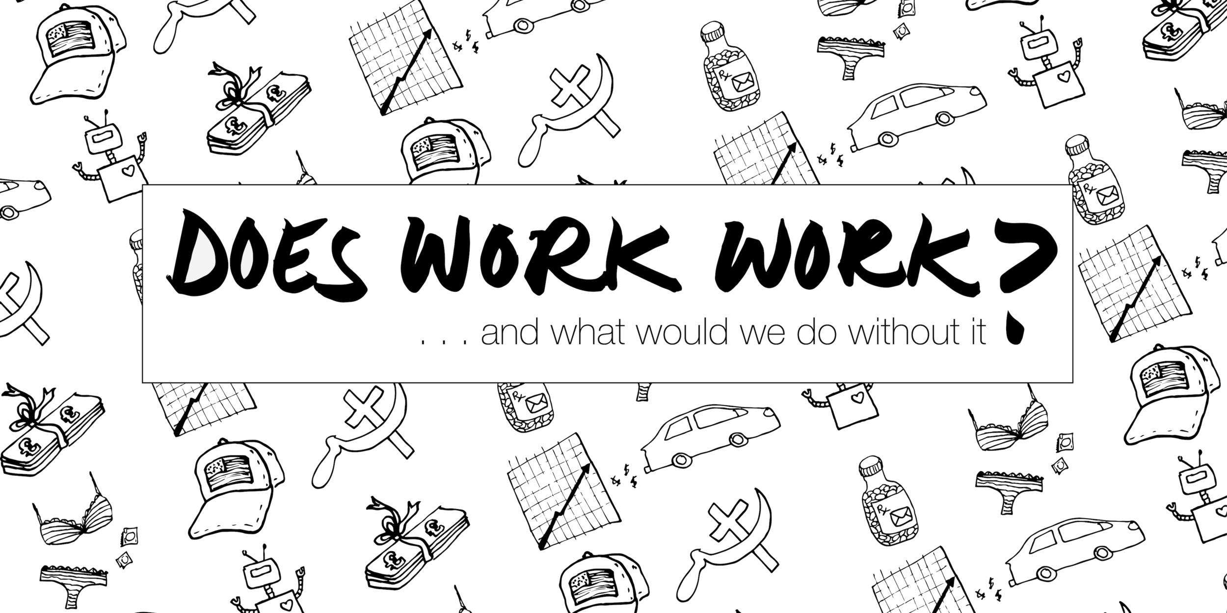 Does Work Work header