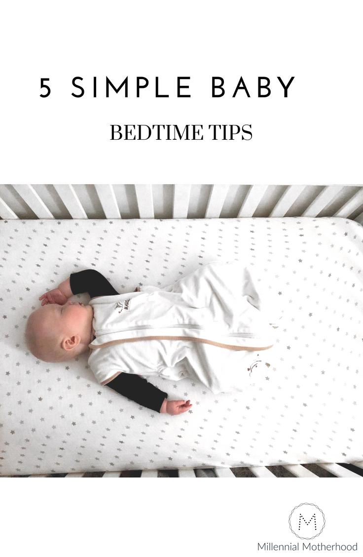 Millennial Motherhood - 5 Simple Baby Bedtime Tips