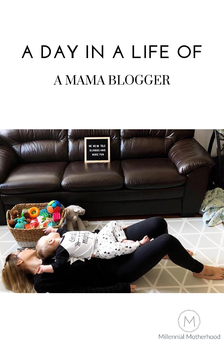 Millennial Motherhood - A Day In The Life Of A Mama Blogger.