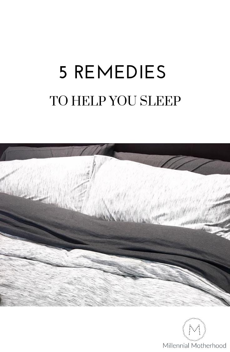 Millennial Motherhood -5 remedies to help YOU sleep