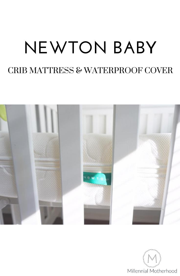 Newton Baby Crib Mattress Waterprood Pad Millennial Motherhood