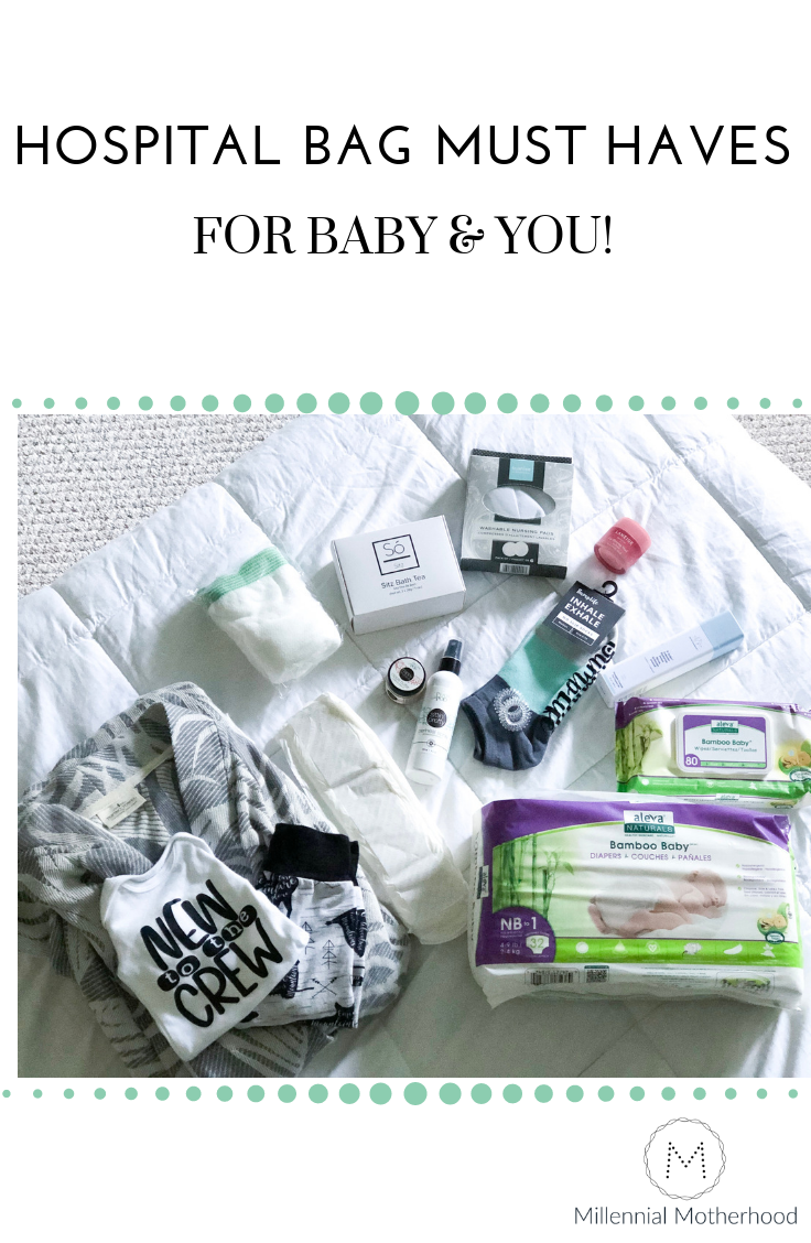 Millennial Motherhood - Hospital Bag Must Haves, for baby & you!