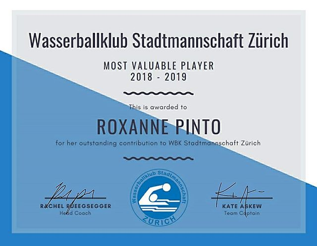 Saison 2018-19 Ehrung WBK SMZ Damen Elite  As we kick off the start to the new season, we also recognize strong performances during our 2018-19 season.  MVP - Roxanne Pinto!  Not only one of our top scorers, she was our offensive playmaker and defensive facilitator this past season. With strong leadership skills and years of experience, she took many of our younger girls under her wing, providing guidance in the water not only during games but also trainings. She has been a huge contributor to the growth of SMZ and shares her passion for this sport in an irreplaceable way.