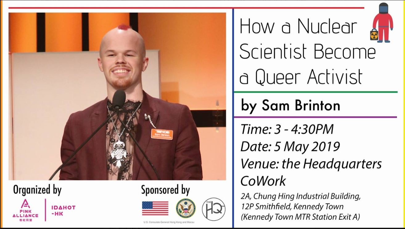 How a nuclear scientist become a queer activist - by Sam BrintonSun 5/05/2019 3:00pm - 4:30pm