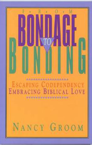From Bondage to Bonding: Escaping Codependency, Embracing Biblical Love (God's Design for the Family) - Groom addresses the issue of emotional dependency in relationships, especially good for wives of homosexuals or sexual addicts. If you want to escape a way of life that keeps intimacy, authenticity, and spiritual vitality in bondage and discover how you can bond to God and others with passion and boldness, join Nancy Groom for a powerful journey from escaping codependency to embracing authentic biblical love.