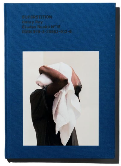 Henry Roy,《Superstition.》出版社:Études Books,48頁,24 張圖片
