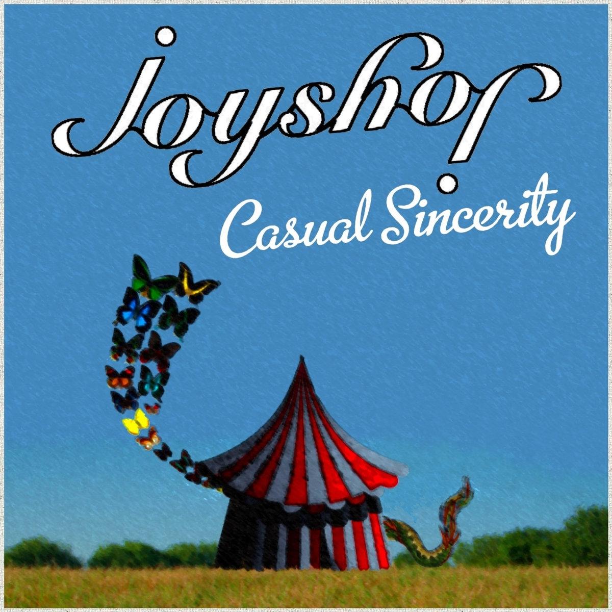 Joyshop: Casual Sincerity (2010)