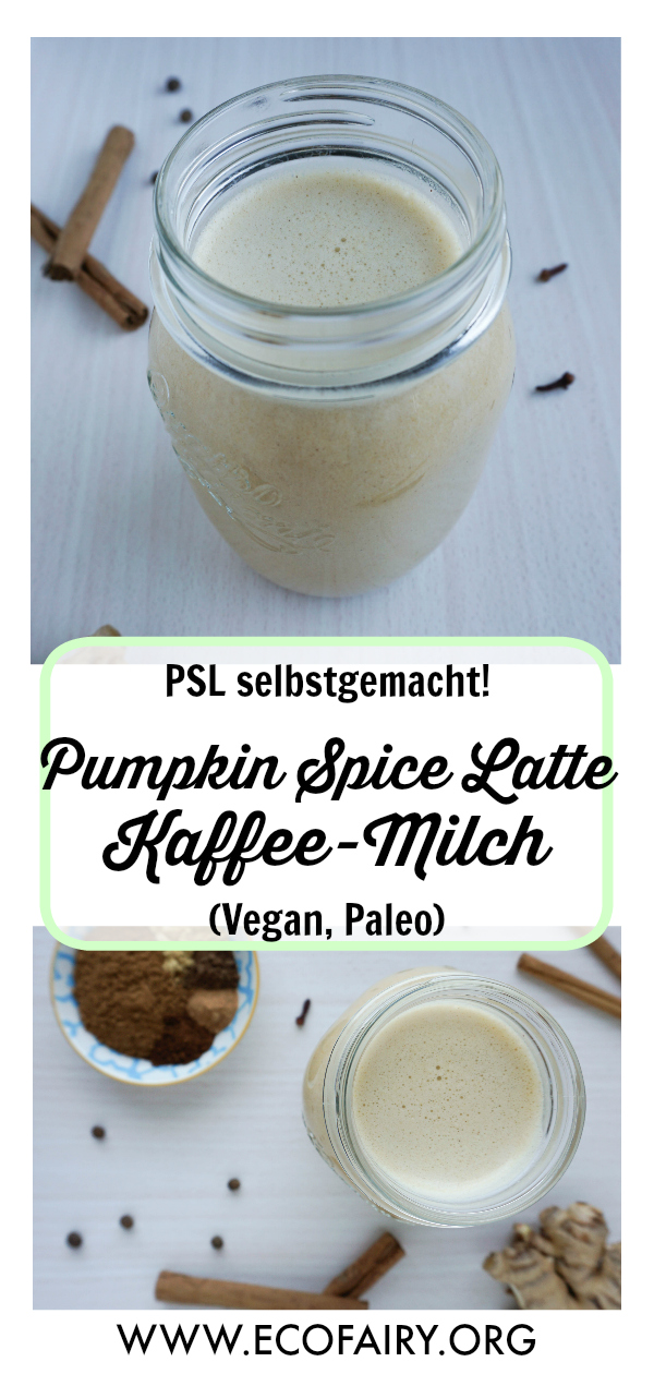 Pumpkin Spice Latte Kaffee-Milch (Vegan, Paleo).jpg
