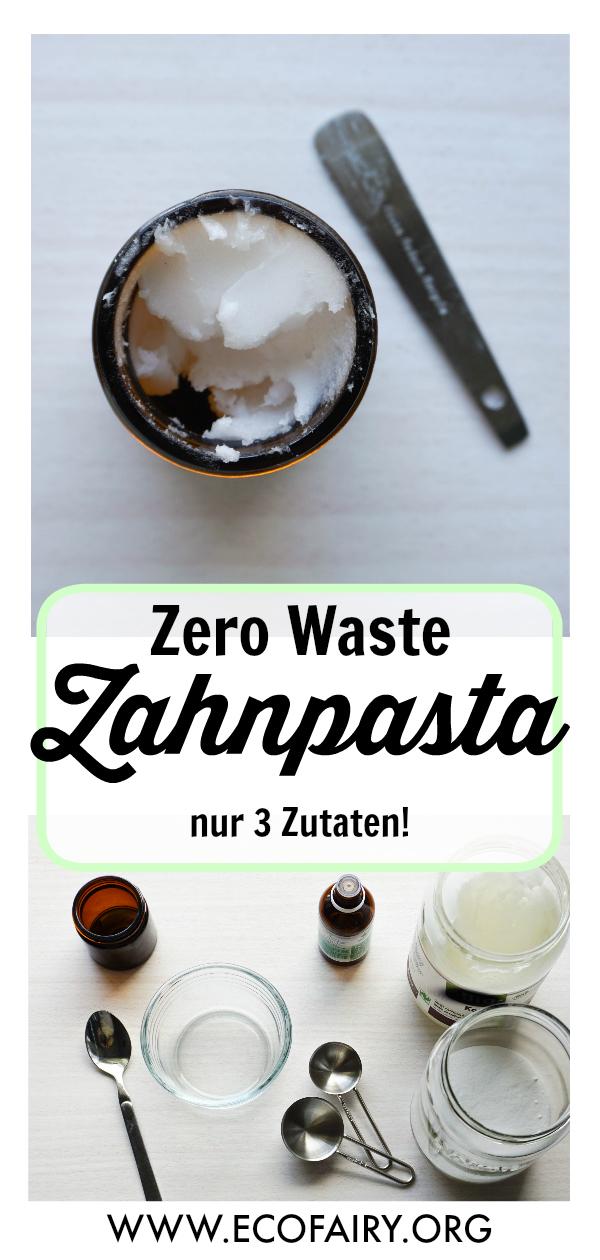 Zero Waste Zahnpasta selbstgemacht - nur 3 Zutaten! Pin.jpg