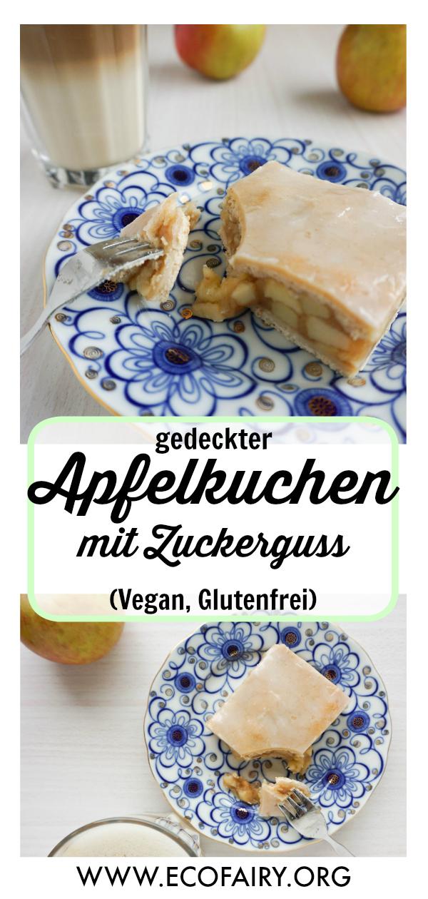 gedeckter Apfelkuchen mit Zuckerguss (Vegan, Glutenfrei) Pin.jpg