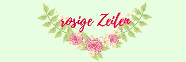 #rosigeZeiten Rezepte mit Rosen.png