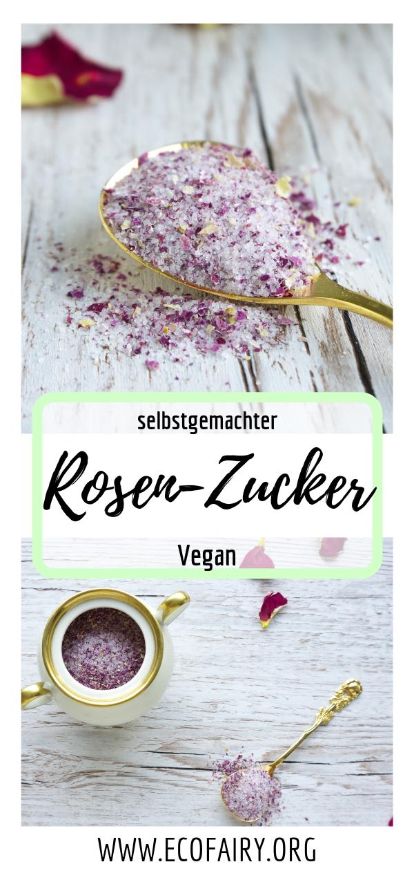 Rosen-Zucker für feine Desserts selber machen aus nur 2 Zutaten (Vegan) Pin.png