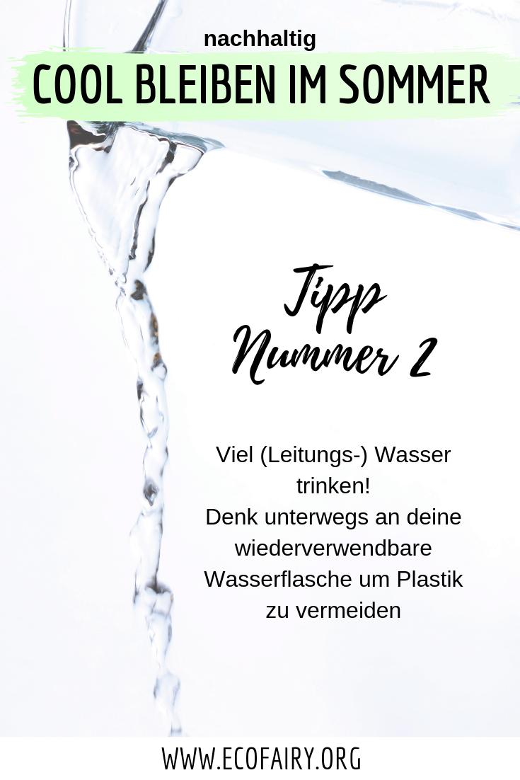nachhaltig cool bleiben im Sommer - viel (Leitungswasser) trinkenPin.png