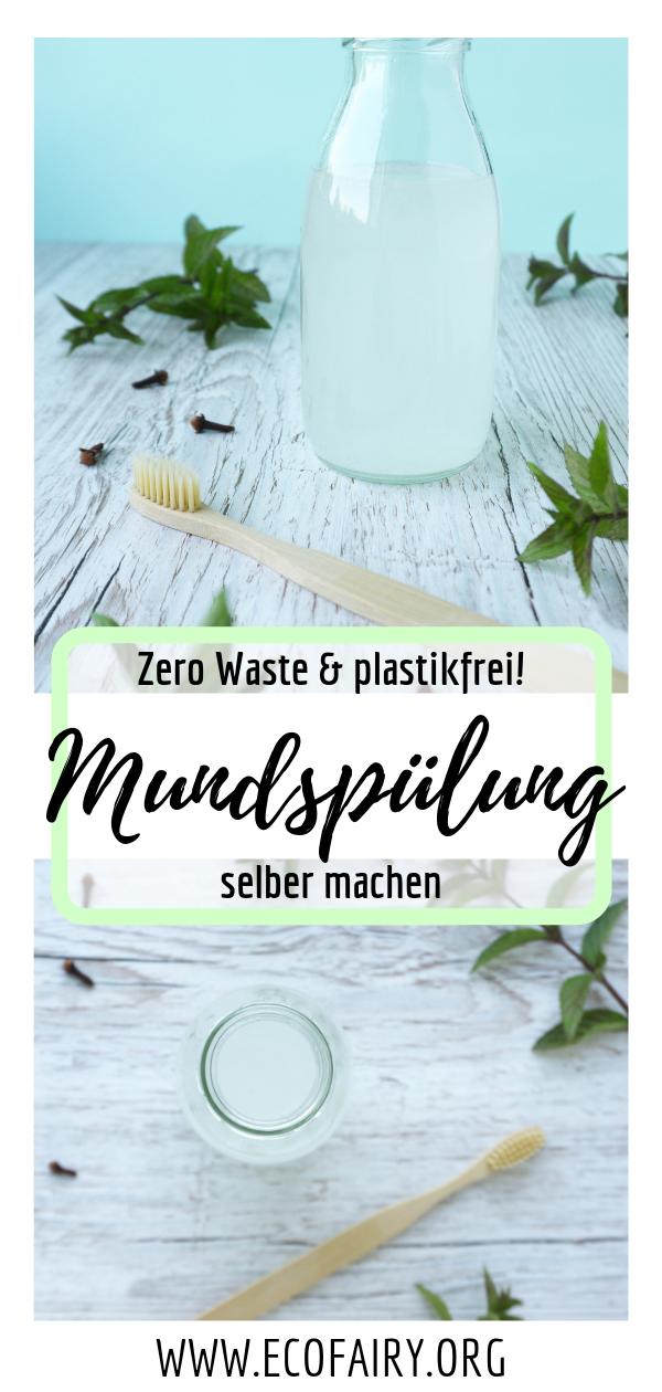 Zero Waste Mundspülung selber machen - plastikfrei & nur 5 Zutaten Pin.png