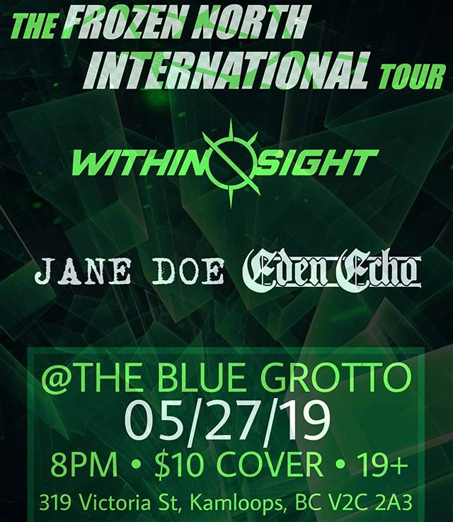 KAMLOOPS! We're coming for ya! Blue Grotto @ 8 . . . #edenecho #edenechoband #metal #heavymetal #progmetal #kelownametal #kamloopsmetal #canadianmetal #kingdomintheshadow #withinsight #janedoe