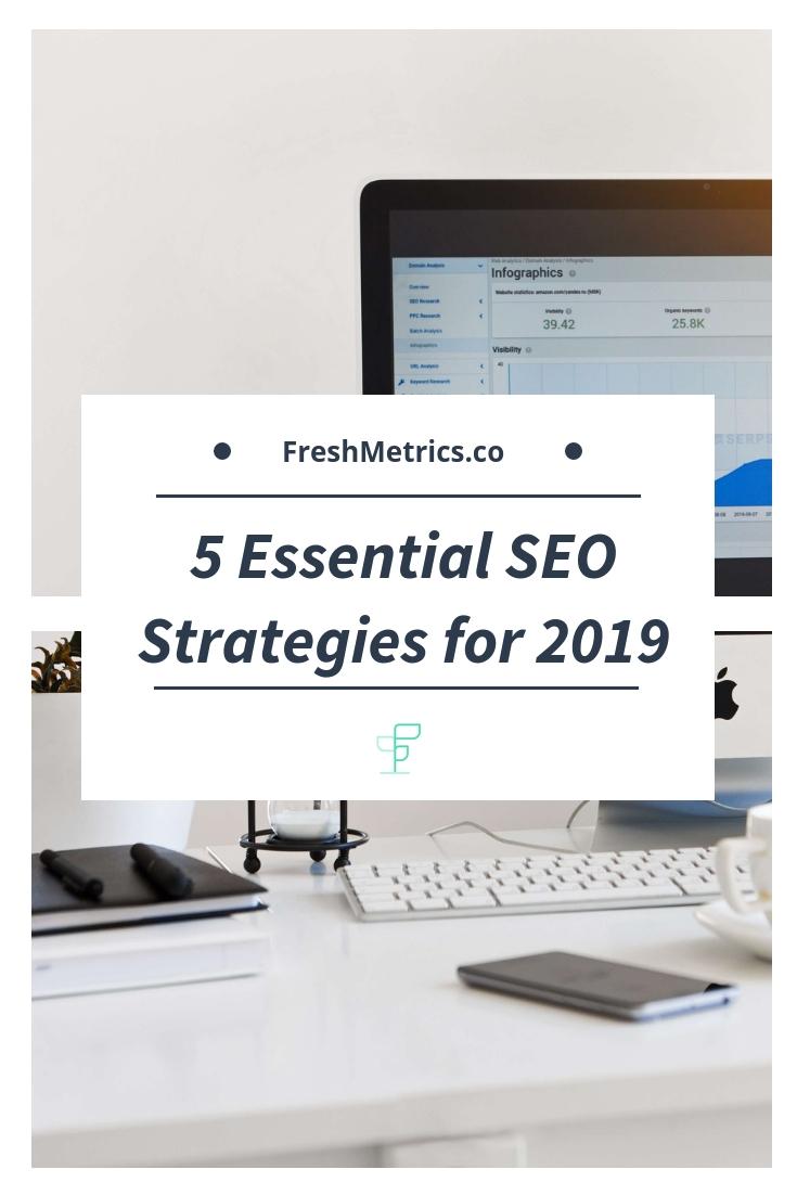 Blog - 5 Essential SEO Strategies for 2019.jpg