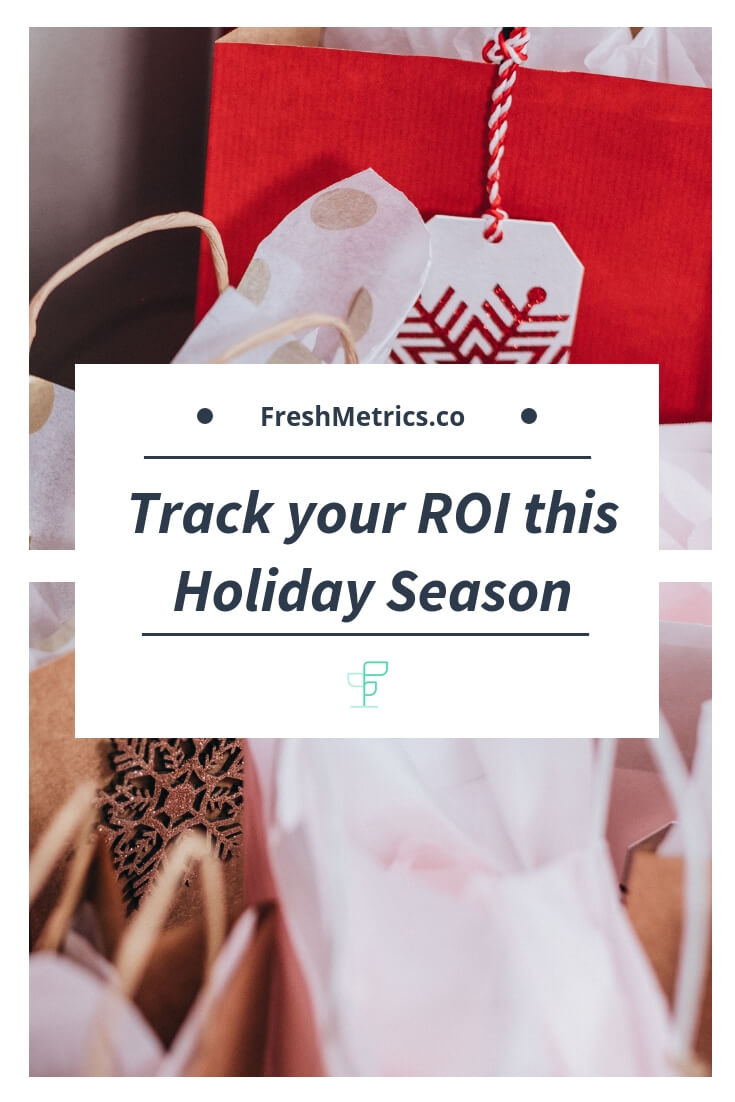 Blog - Track your ROI this Holiday Season.jpg