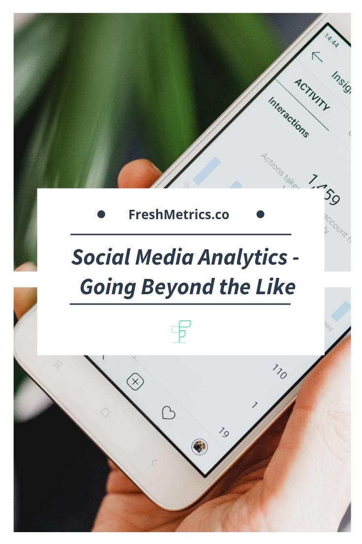 Blog - Social Media Analytics - Going beyond the like.jpg