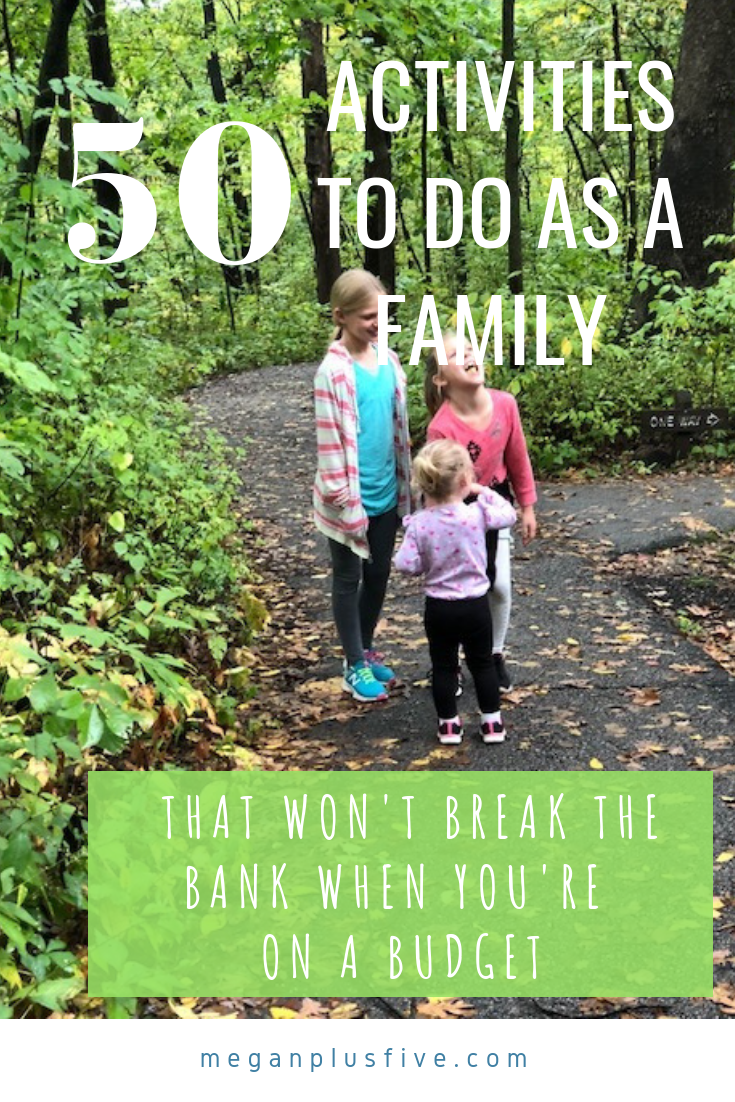 50 activities to do as a family that won't break the bank when you're on a budget