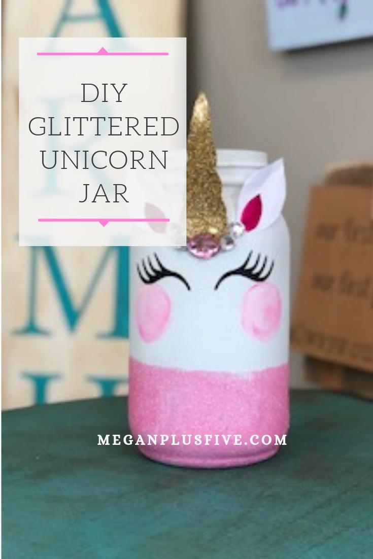 Diy Glittered Unicorn Jar Megan Plus Five