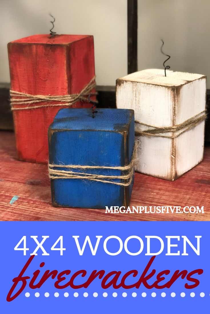 DIY 4x4 Wood Firecrackers, easy Fourth of July Craft to make at home