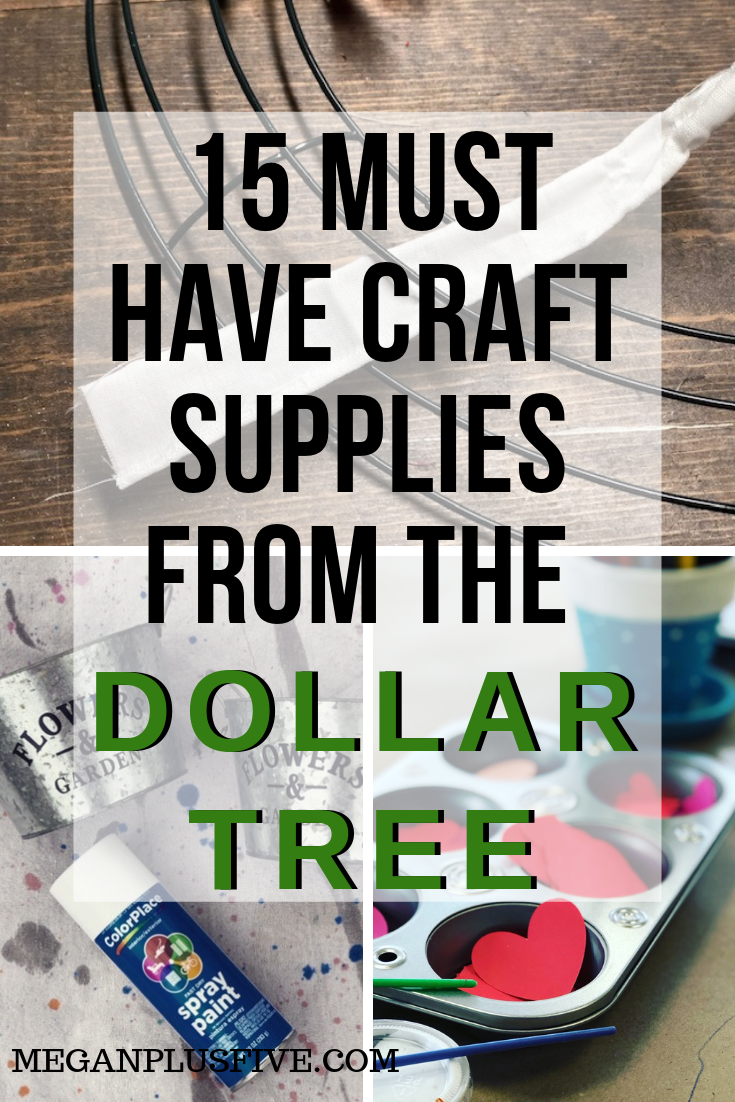 15 MUST HAVE craft supplies from the Dollar Tree