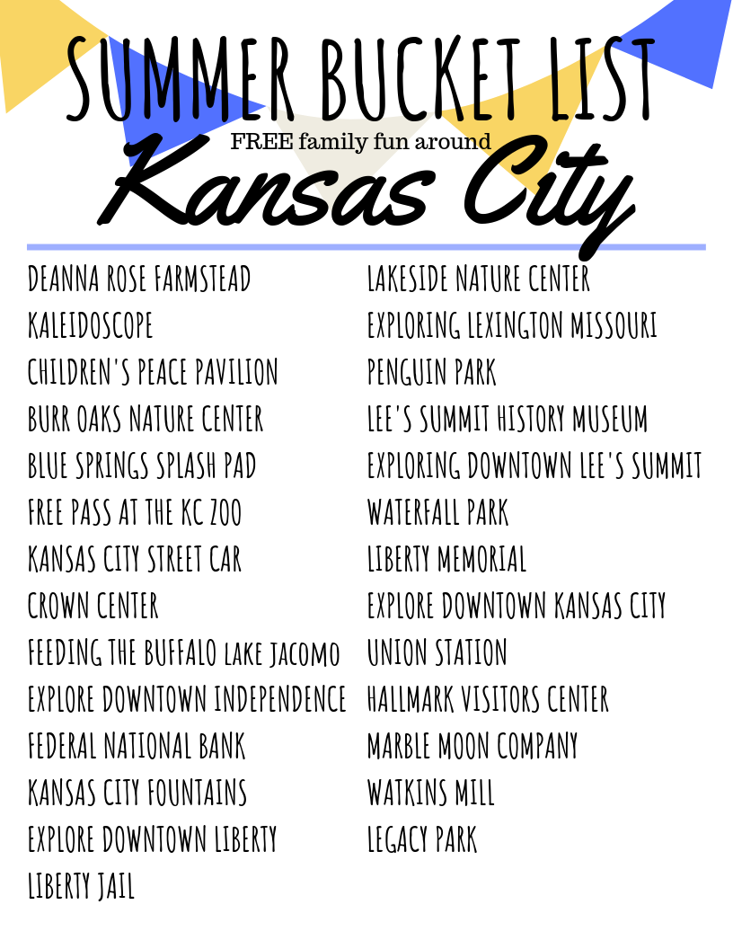 Summer Bucket List 2019 FREE things to do in Kansas City