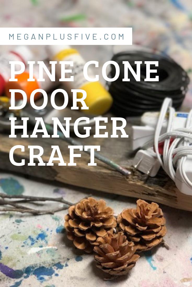 PINE CONE DOOR HANGER CRAFT