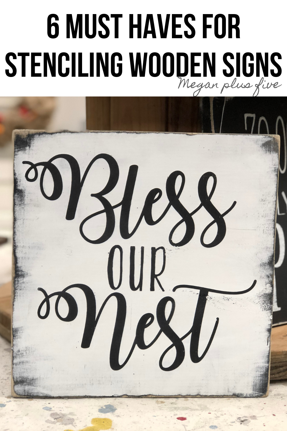 6 must haves for stenciling wooden signs. Sign painting tips for no paint bleed, no paint peel up, perfect crisp lines with stenciled wood signs.