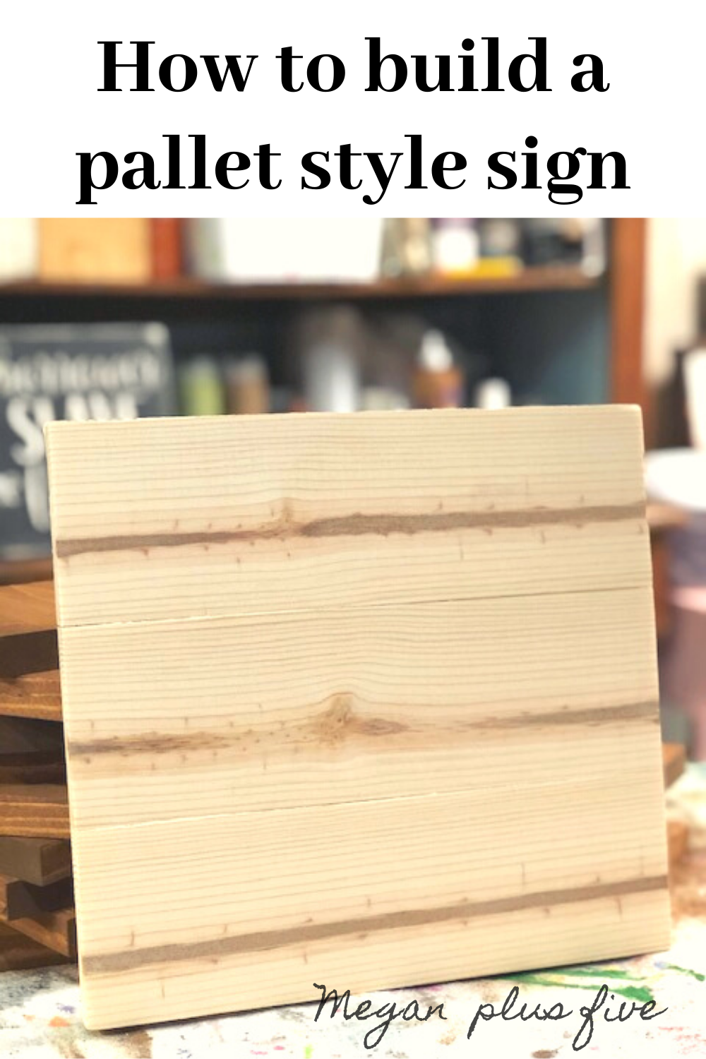 How to build a pallet style sign. Learn how to make your own wood sign bases and stop wasting money buying prebuilt ones at the craft store. DIY sign base.