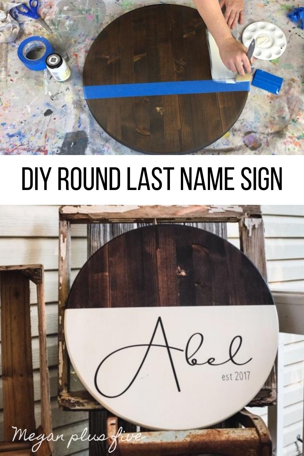 DIY modern farmhouse round last name established sign. How to make a personalized round wood sign. DIY round wood door hanger for last names. Half stained half painted round wooden sign how to tutorial.