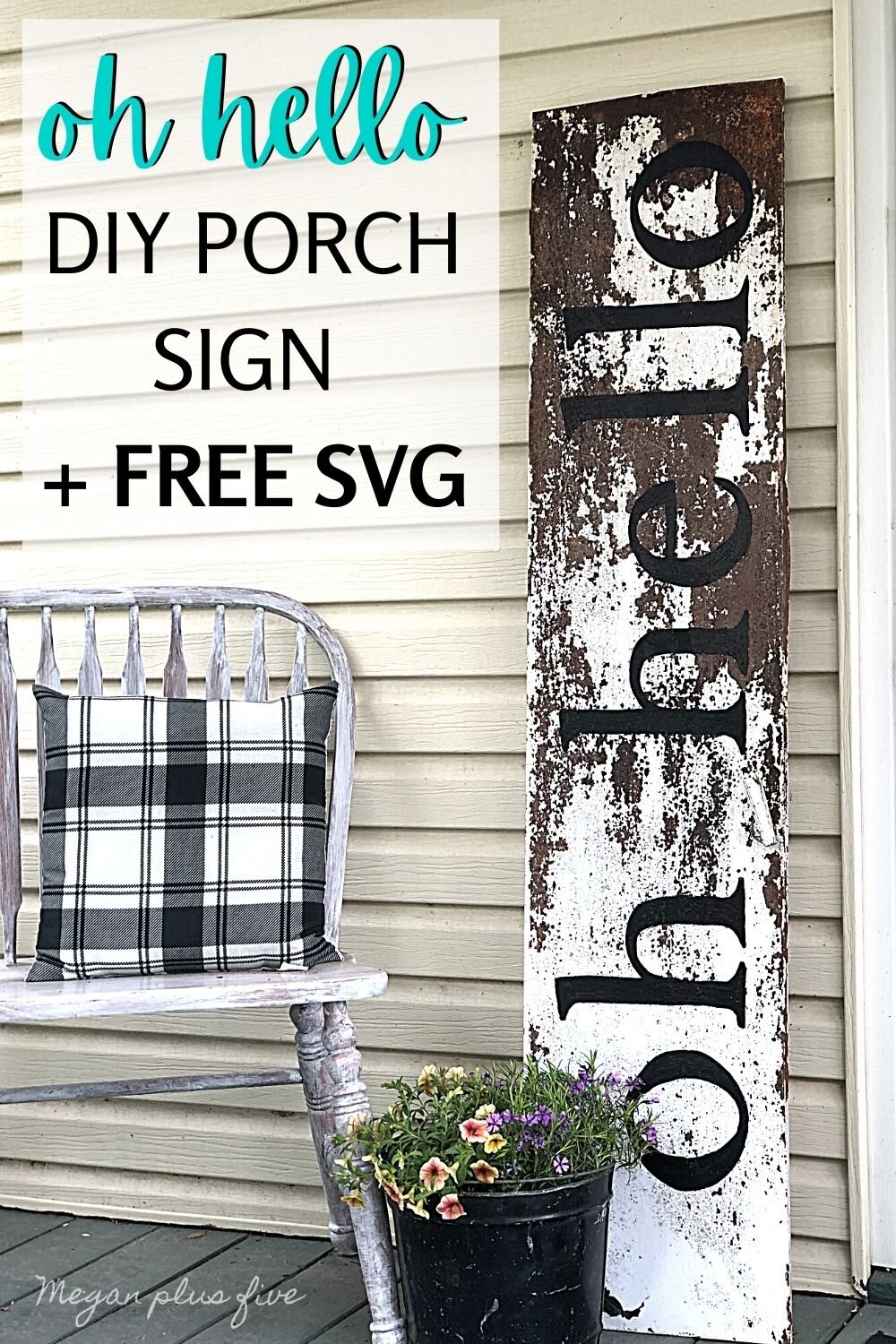 How to make a rustic farmhouse style front porch sign. DIY oh hello leaning porch sign using your Cricut or Silhouette cutting machine plus free svg.