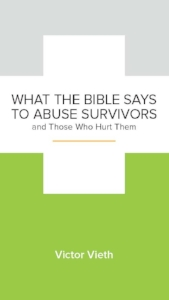 What the Bible Says to Abuse Survivors.jpg