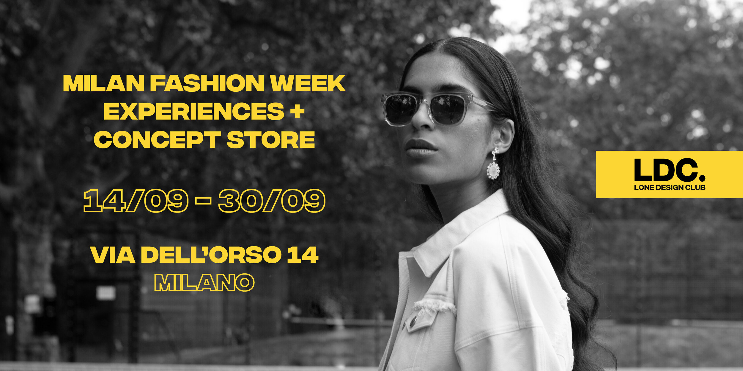 This September from 14th to the 30th, we are joining  Lone Design Club  pop-up retail experience in Milan! Open to press, media, industry AND consumers alike, discover unique + one-of-a-kind product, meet the designers behind the brands and join one of LDC exclusive daily events. Giving customers exclusive access to new collections, one off pieces and showcasing brand new designers.  Via Dell' Orso 14 Date: 14th - 30th September  10AM - 7PM daily Free entry, open to public  LONE DESIGN CLUB MILANO FASHION WEEK: Experiences + Concept Store!  PREMIUM - ETHICAL - IMMERSIVE