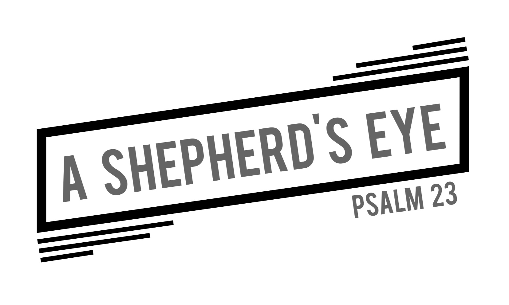 A Shepherd's perspective that we all can relate to.