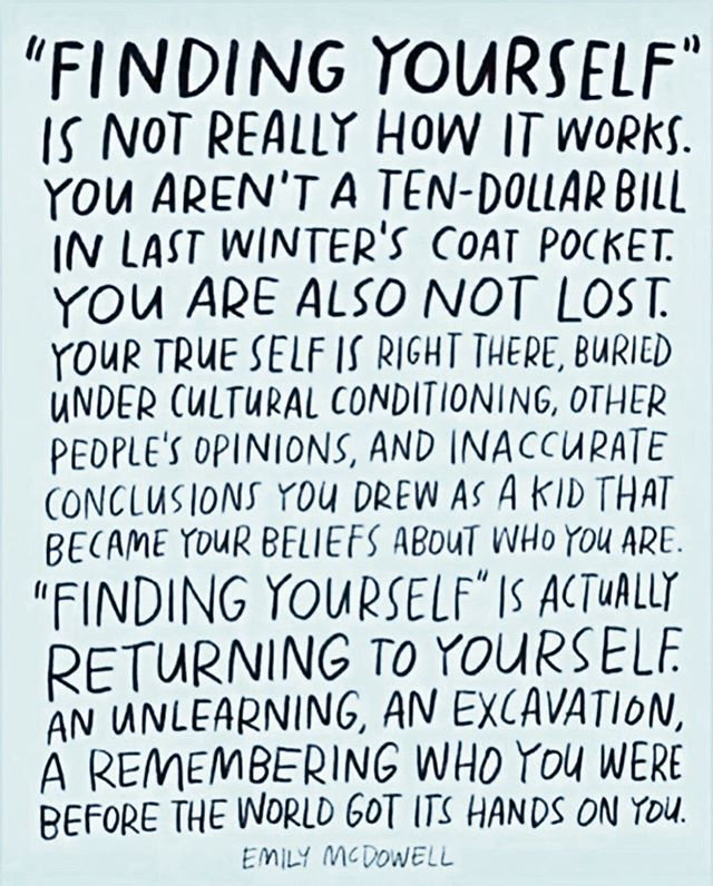I hope you spend some time learning and unlearning, healing and unpacking. Pushing yourself past your comfortable edge, and relaxing into your vulnerability.  # Your willingness to not look away from the inner most parts of you is what will remind you of the truth of who you  are. # This is a process of remembering you, not a process of self discovery. You've been there all along, perfect and complete. # And, I see you.