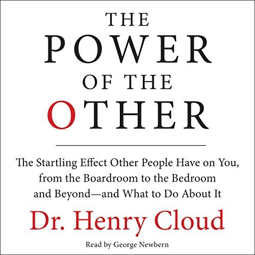 The Power Of The Other: The Startling Effect Other People Have on You, from the Boardroom to the Bedroom and Beyond - and What to Do About It