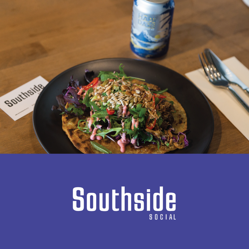 South Side Social     (50 Wordsworth St, Sydenham)   Lamb Roti Canai: NZ lamb, beetroot, wasabi, mint, salad, toasted seeds on a roti (DF) *tofu and vegan mayo substitute available on request / Beverage pair: Garage Project Hapi Daze Balinese Groper: Balinese style groper, fragrant rice, coconut, fried shallots, leeks and a cucumber salad (GF)(DF) *tofu substitute available on request (VE)(GF)(DF) / Beverage pair: Marc Bredif Vouvray