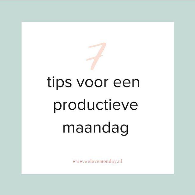 Tips nodig voor een productieve maandag? Link in bio! ☝🏼💪🏼
