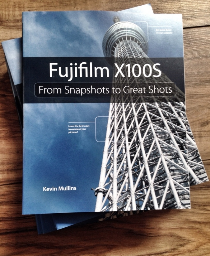 Fujifilm X100S: From Snapshots to Great Shots (signed)